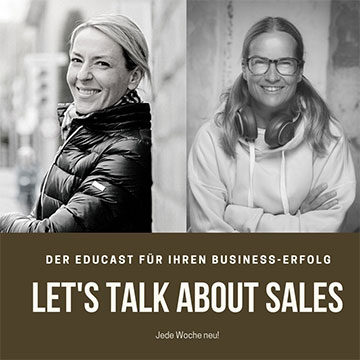 Let's talk about sales! - Sales Talk – Tanja Basic und Anja Kalischke – Podcast